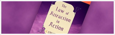 Esther Hicks. Law of Attraction in Action DVD.